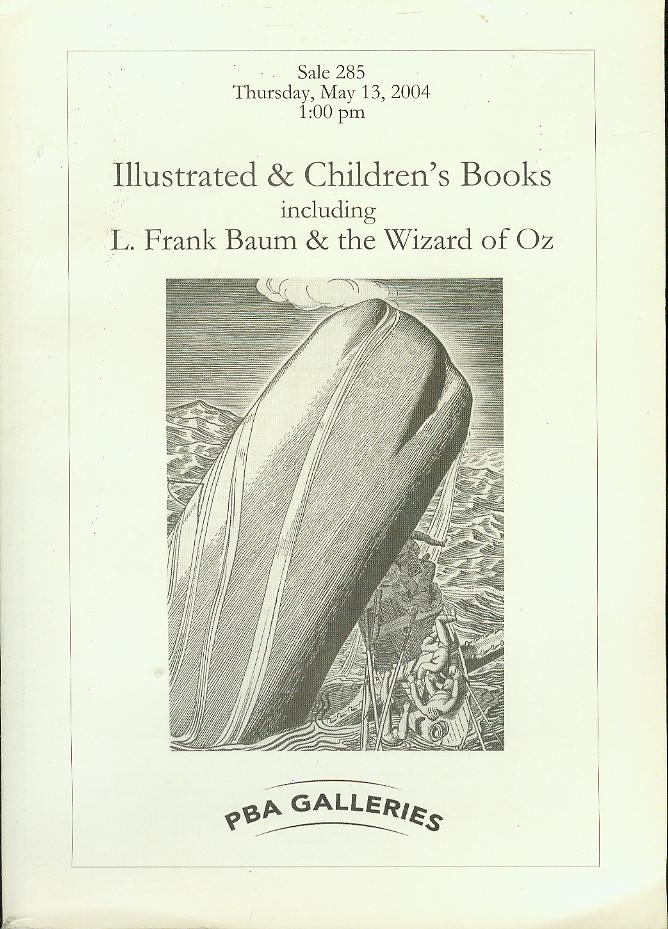 Image for Illustrated & Children's Books Including L. Frank Baum & the Wizard of Oz (Sale 285, May 13, 2004)