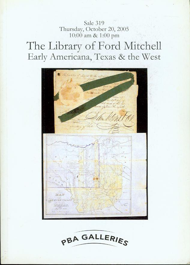 Image for The Library of Ford Mitchell: Early Americana, Texas & the West (Sale 319, October 20, 2005)