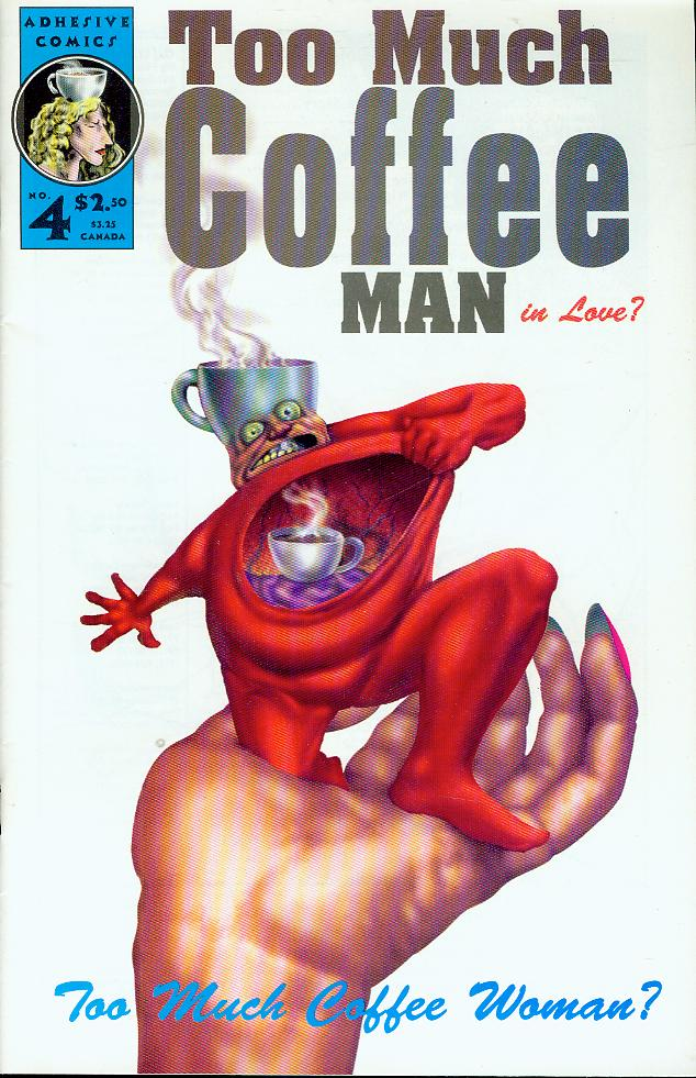 Image for Too Much Coffee Man #4