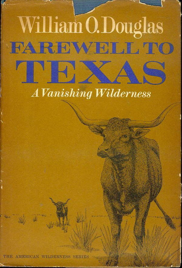 Image for Farewell to Texas: A Vanishing Wilderness
