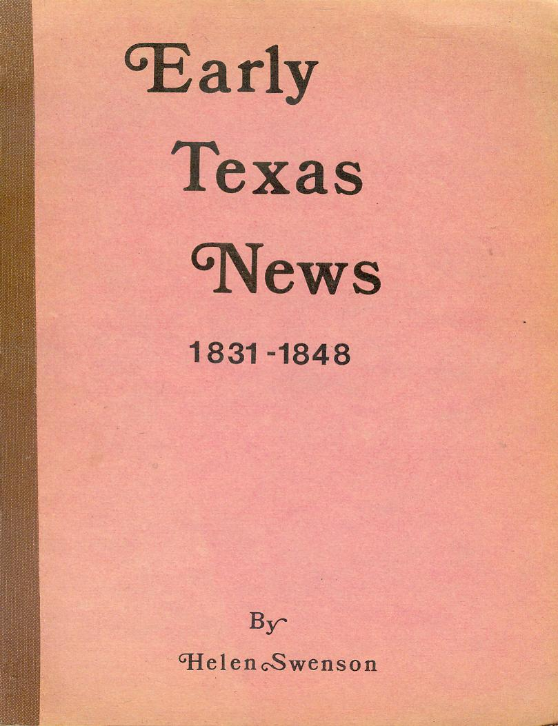 Image for Early Texas News, 1831-1848
