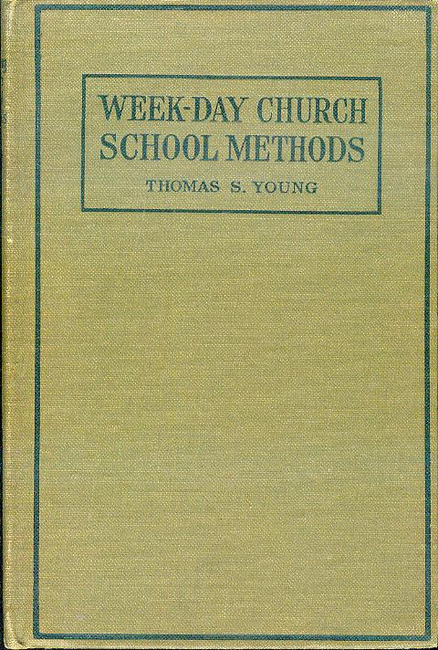 Image for Week-Day Church School Methods