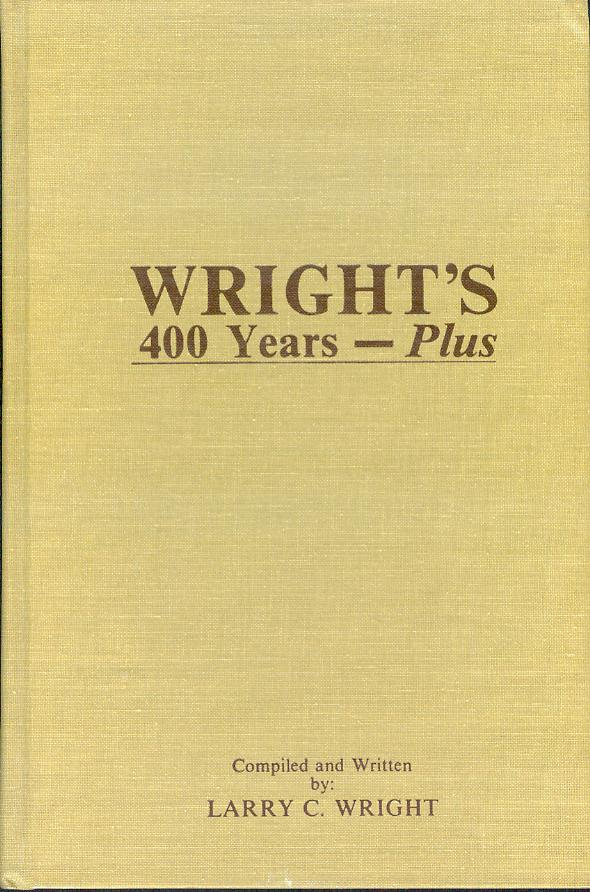 Image for Wright's 400 Years - Plus: 13 Generation Family