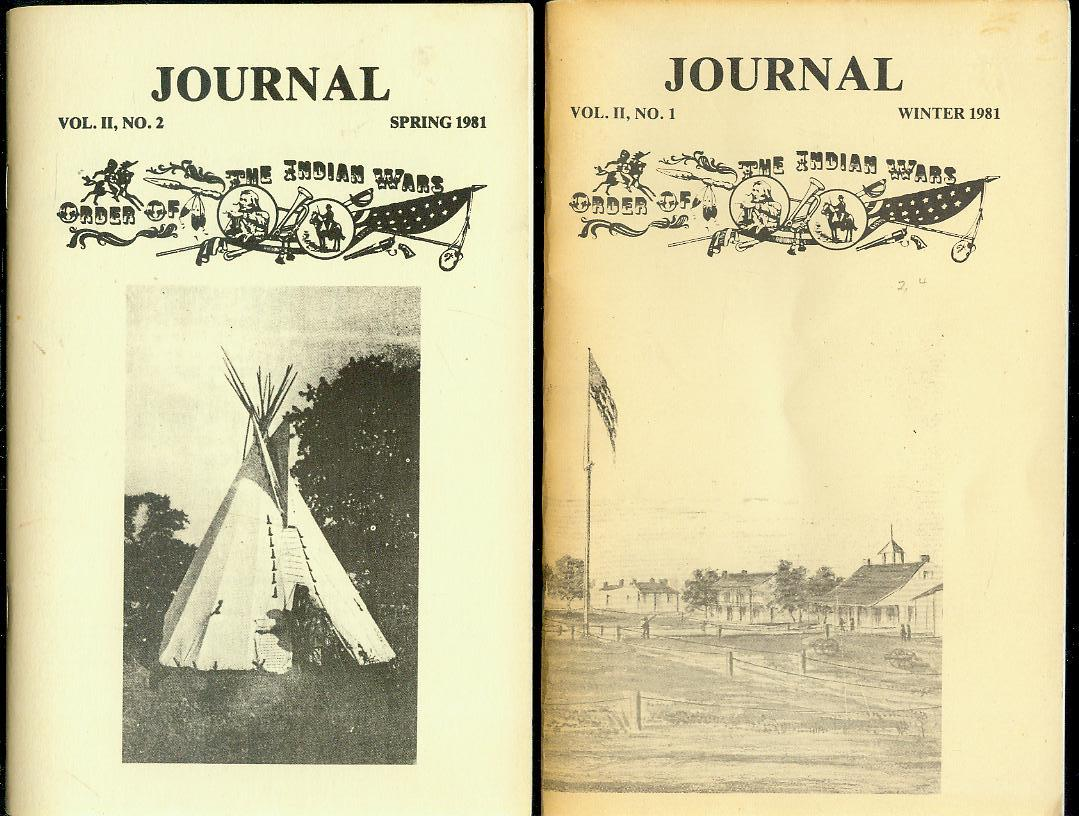 Image for Journal of the Order of the Indian Wars (Volume II, Nos. 1-4, Winter 1981, Spring 1981, Summer 1981, Fall 1981)