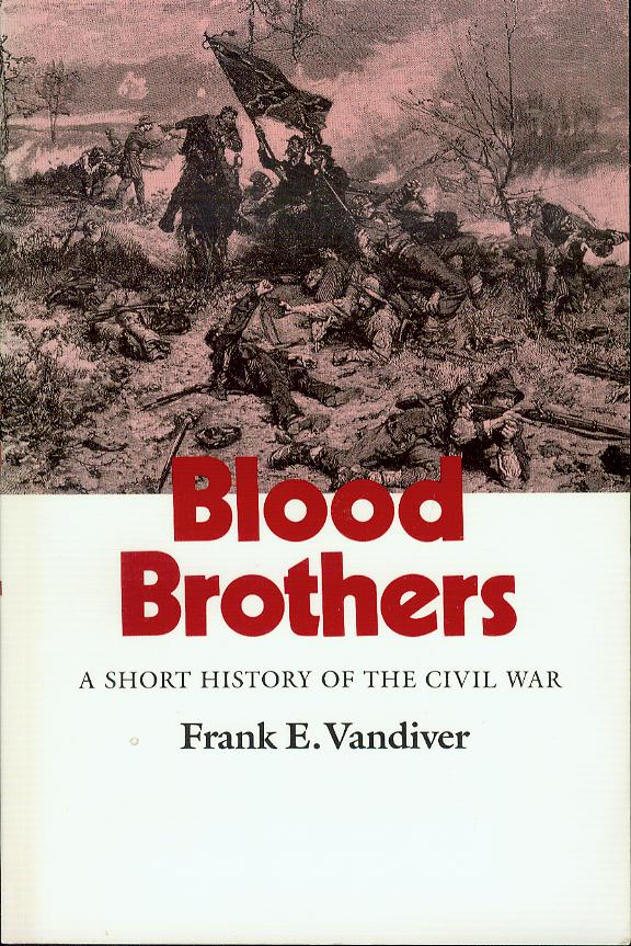 Image for Blood Brothers: A Short History of the Civil War