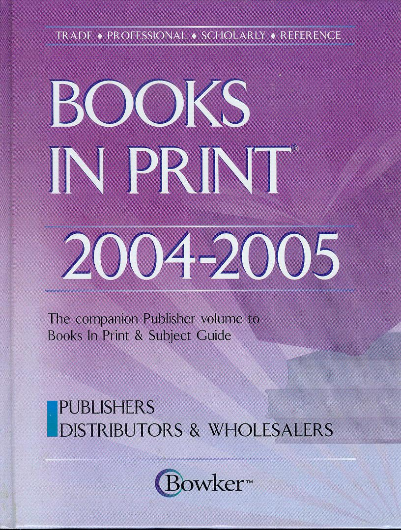 Image for Books in Print 2004-2005: The Companion Publisher Volume to Books in Print & Subject Guide