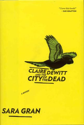 Image for Claire DeWitt and the City of the Dead
