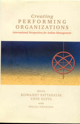 Image for Creating Performing Organizations: International Perspectives for Indian Management