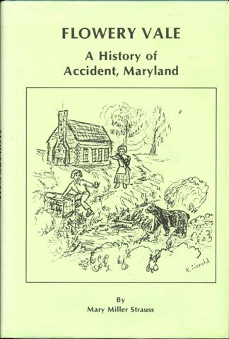 Image for Flowery Vale: A History of Accident, Maryland