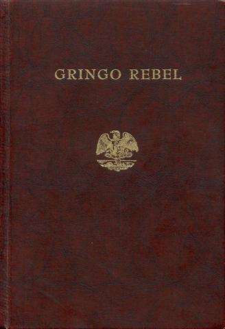 Image for Gringo Rebel (Mexico 1913-1914)