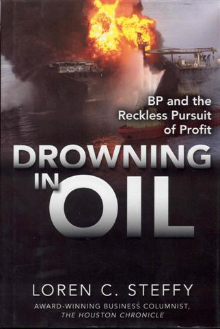 Image for Drowning in Oil: BP & the Reckless Pursuit of Profit