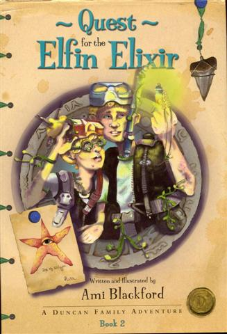 Image for Quest for the Elfin Elixir (A Duncan Family Adventure, Book 2)