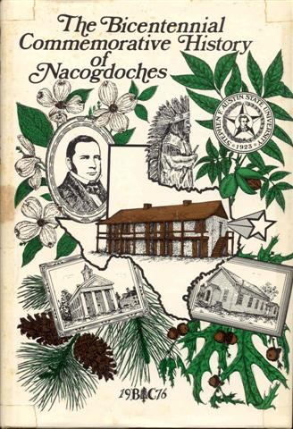 Image for The Bicentennial Commemorative History of Nacogdoches