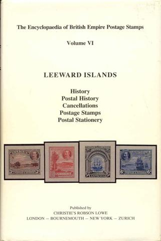 Image for The Encyclopaedia of British Empire Postage Stamps, 1639-1952: Volume VI - The Leeward Islands