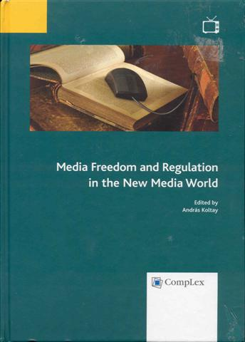 Image for Media Freedom and Regulation in the New Media World