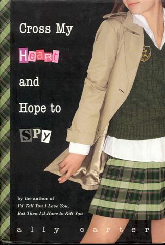 Image for Cross My Heart and Hope to Spy