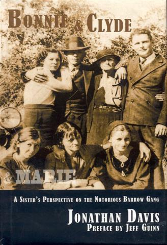 Image for Bonnie and Clyde and Marie: A Sister's Perspective on the Notorious Barrow Gang