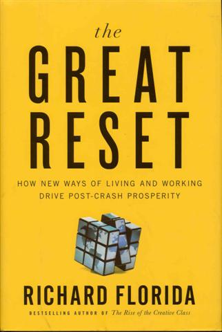 Image for The Great Reset: How New Ways of Living and Working Drive Post-Crash Prosperity