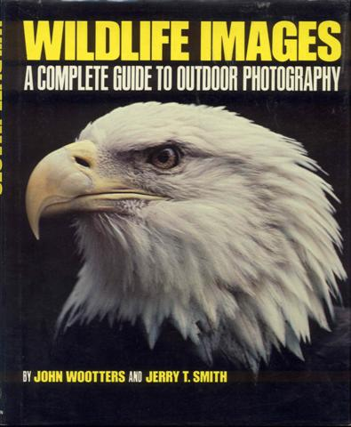 Image for Wildlife Images: A Complete Guide to Outdoor Photography