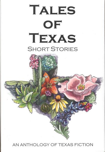 Image for Tales of Texas: Short Stories (An Anthology of Texas Fiction)