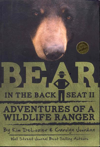 Image for Bear in the Back Seat II: Adventures of a Wildlife Ranger in the Great Smoky Mountains National Park