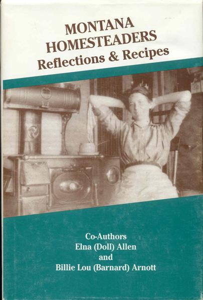 Image for MONTANA HOMESTEADERS: Reflections & Recipes