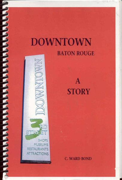 Image for Downtown Baton Rouge: A Story