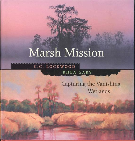 Image for Marsh Mission: Capturing the Vanishing Wetlands