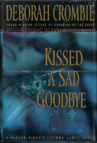 Image for Kissed a Sad Goodbye