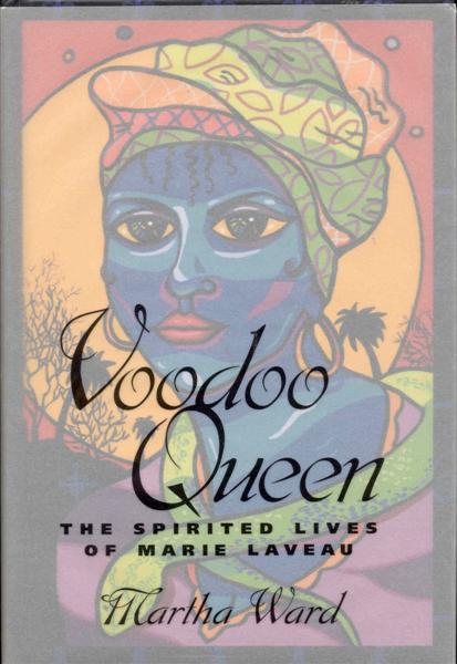 Image for Voodoo Queen: The Spirited Lives of Marie Laveau
