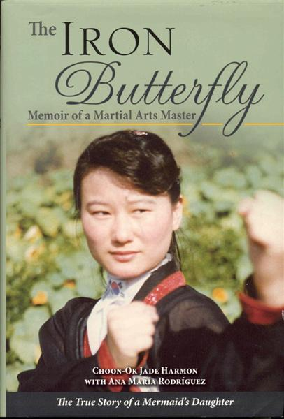 Image for The Iron Butterfly: Memoir of a Martial Arts Master
