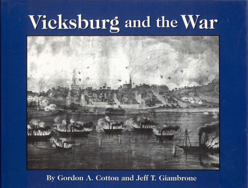 Image for Vicksburg and the War