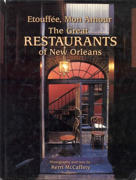 Image for Etouffée, Mon Amour: The Great Restaurants of New Orleans