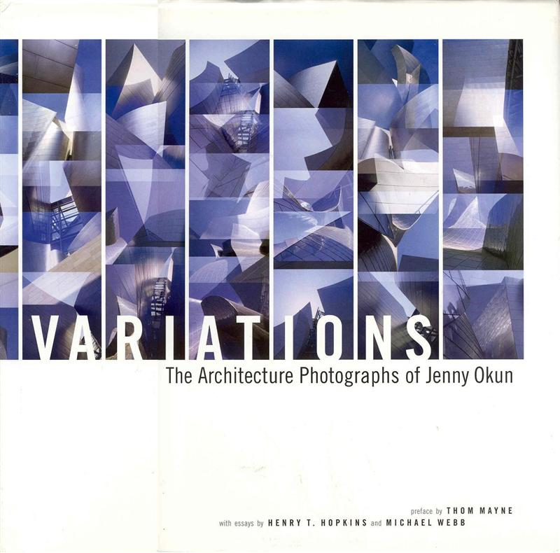 Image for Variations: The Architecture Photographs of Jenny Okun