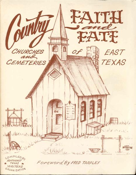 Image for Country Faith and Fate: Churches and Cemeteries of East Texas
