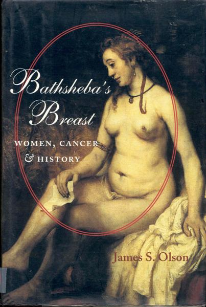 Image for Bathsheba's Breast: Women, Cancer, & History