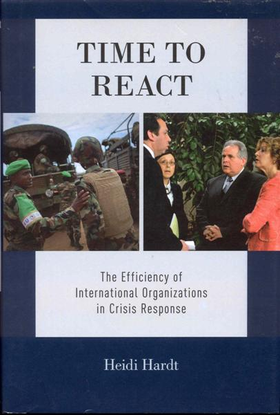 Image for Time to React: The Efficiency of International Organizations in Crisis Response
