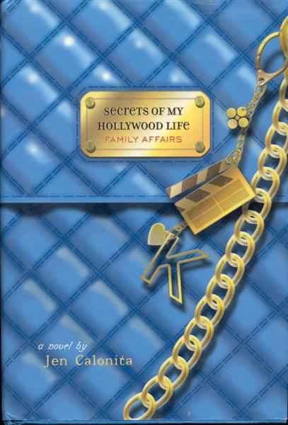 Image for Family Affairs (Secrets of My Hollywood Life, Book 3)