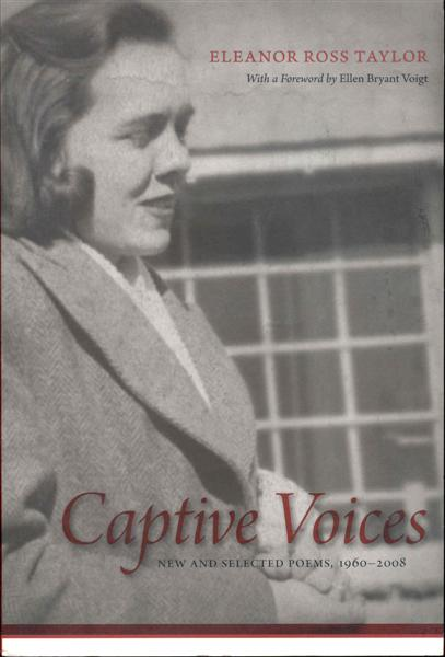 Image for Captive Voices: New and Selected Poems, 1960-2008 (Southern Messenger Poets)