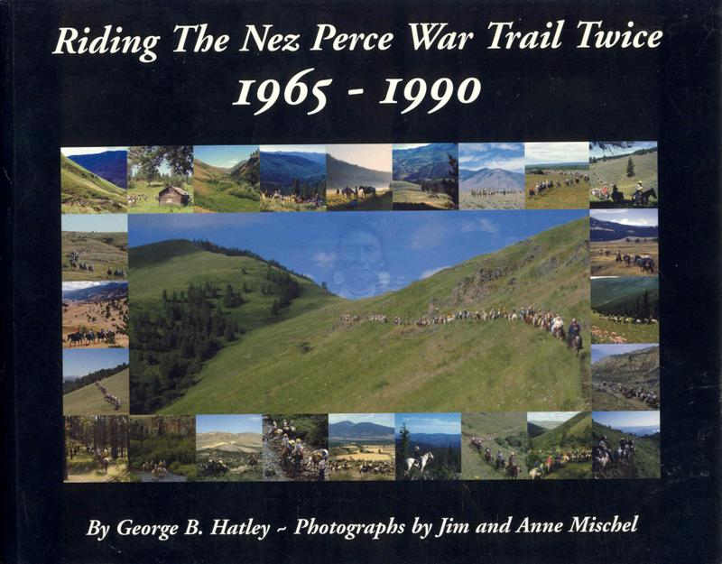 Image for Riding The Nez Perce War Trail Twice, 1965-1990