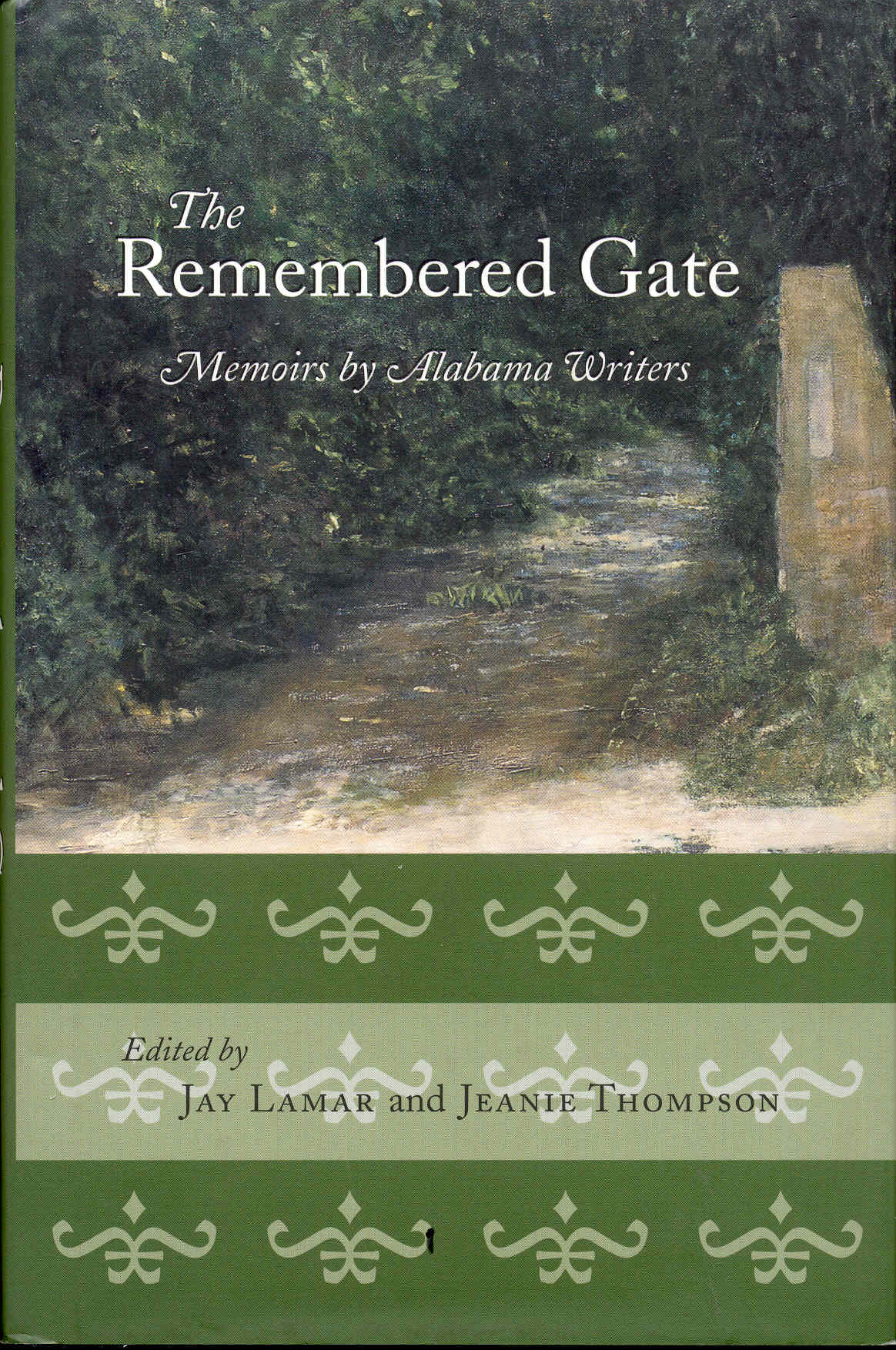 Image for The Remembered Gate: Memoirs by Alabama Writers