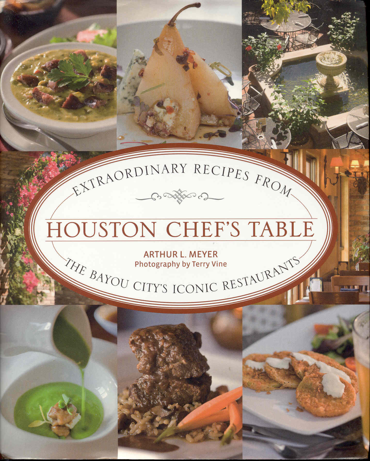 Image for Houston Chef's Table: Extraordinary Recipes From The Bayou City's Iconic Restaurants