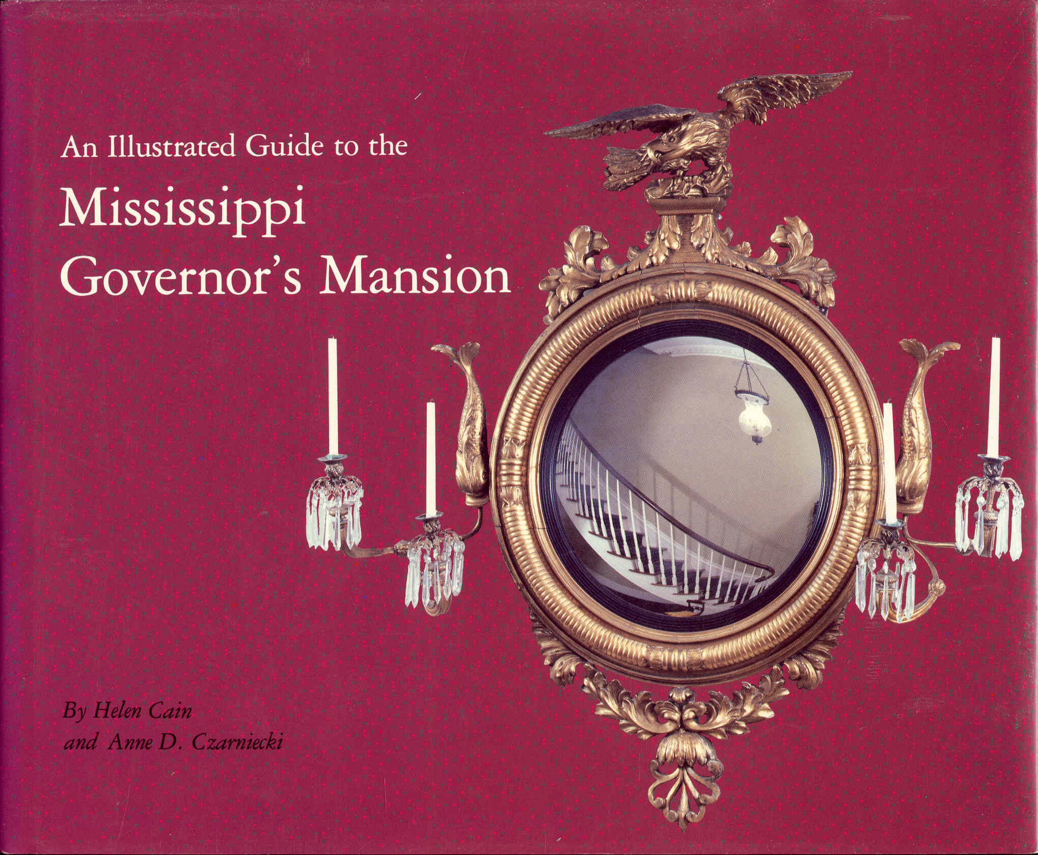 Image for An Illustrated Guide to the Mississippi Governor's Mansion