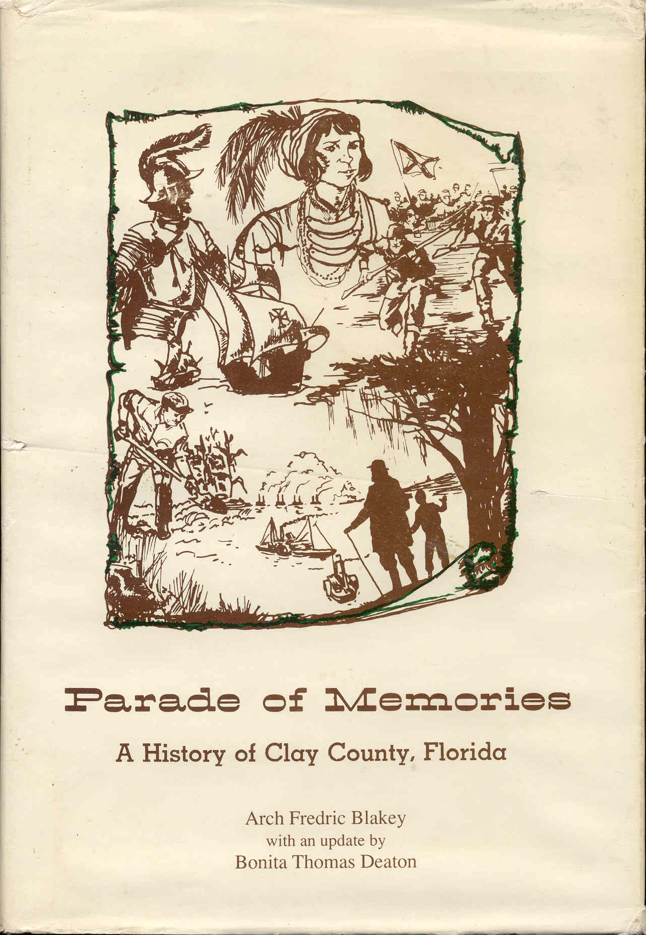 Image for Parade of Memories: A History of Clay County, Florida