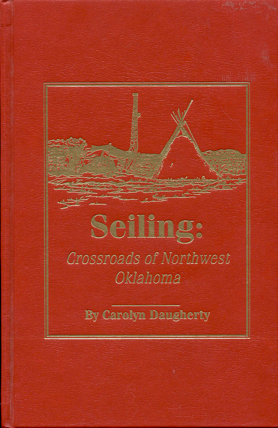 Image for Seiling: Crossroads of Northwest Oklahoma