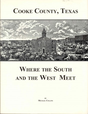 Image for Cooke County, Texas: Where the South and the West Meet