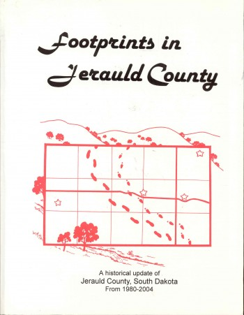 Image for Footprints in Jerauld County: A Historical Update of Jerauld County, South Dakota From 1980-2004