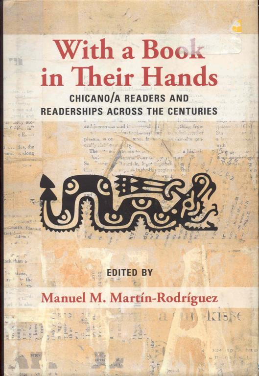 Image for With a Book in Their Hands: Chicano/a Readers and Readerships Across the Centuries