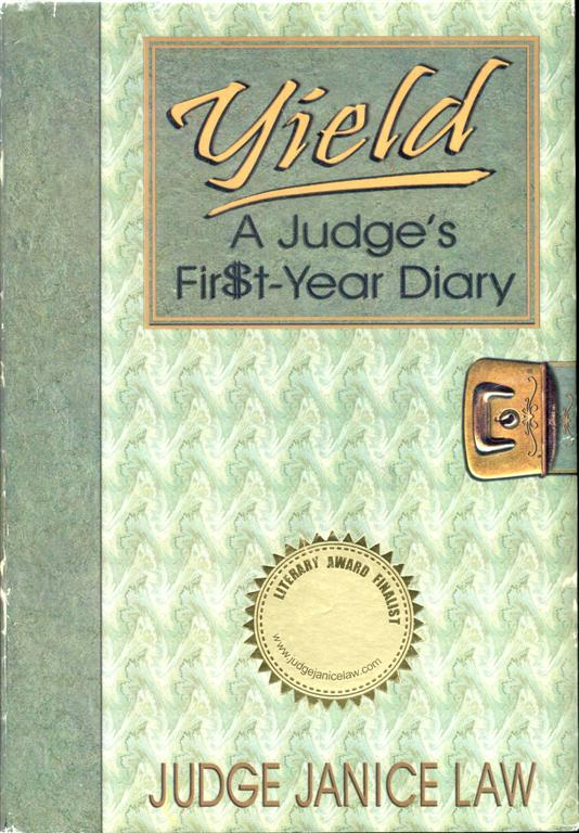Image for Yield: A Judge's Fir$t-Year Diary