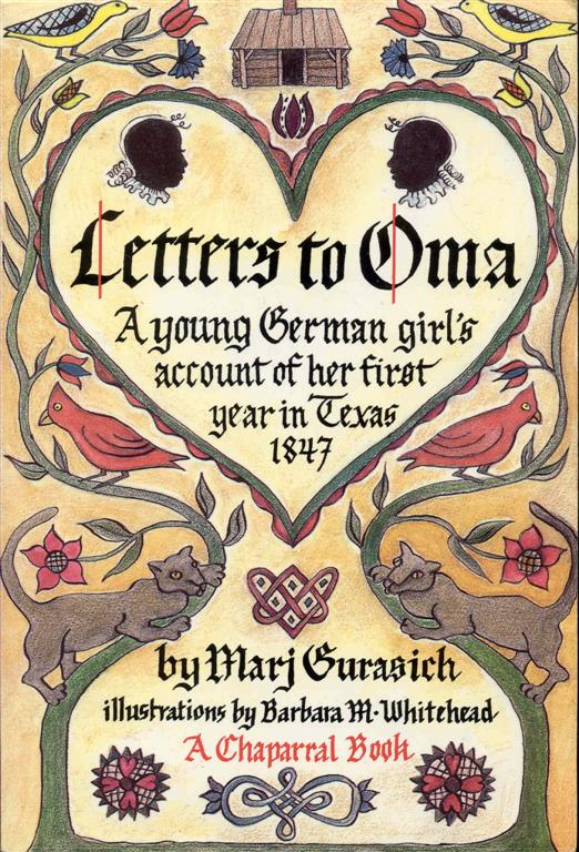 Image for Letters to Oma: A Young German Girl's Account of Her First Year in Texas, 1847